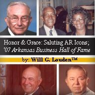 Honor & Grace: Saluting Arkansas Icons; The 2007 Arkansas Business Hall of Fame