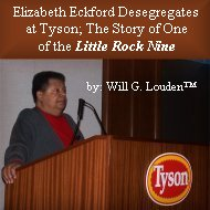 Elizabeth Eckford Desegregates at Tyson Foods; The Legacy of One of the Little Rock Nine